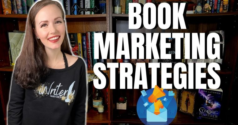 Book Marketing Strategies with iWriterly